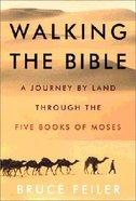 Walking the Bible Hardback
