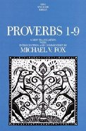 Anchor: Proverbs 1-9 (#18A in Anchor Bible Commentaries Series) Hardback