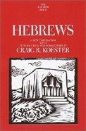 Anchor: Hebrews (#36 in Anchor Bible Commentaries Series) Hardback