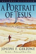 A Portrait of Jesus Paperback