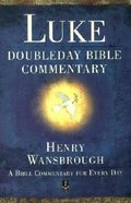 Dbc Luke (Doubleday Bible Commentary Series) Paperback