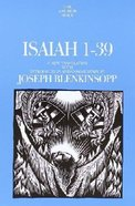 Anchor: Isaiah 1-39 (#19 in Anchor Bible Commentaries Series) Hardback