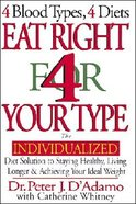Eat Right 4 Your Type Hardback