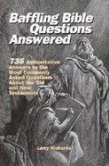 Baffling Bible Questions Answered Hardback