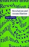 Revelation and Reconciliation Paperback