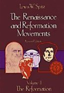The Renaissance and Reformation Movements (Vol 2)