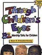 Through Children's Eyes Paperback
