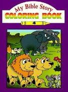 My Bible Story Coloring Book #04 Paperback