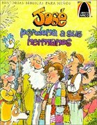 Jose Perdona a Sus Hermanos (Joseph Forgives His Brothers) (Spanish Arch Books Series)