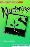 Mentoring (Christian Leadership Series)
