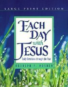 Each Day With Jesus (Large Print)
