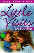 For Toddlers (#01 in Little Visits Library Series) Hardback
