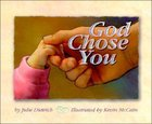 God Chose You Hardback