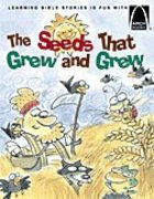 The Seeds That Grew and Grew (Arch Books Series) Paperback
