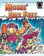 Moses' Dry Feet (Arch Books Series)
