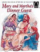 Mary and Martha's Dinner Guest (Arch Books Series)