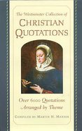 The Westminster Collection of Christian Quotations Hardback