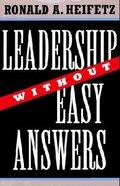 Leadership Without Easy Answers Hardback