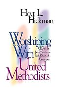 Worshipping With United Methodists Paperback
