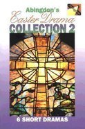 Abingdon's Easter Drama Collection 2 Paperback