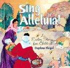Sing Alleluia! Paperback