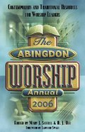 The Abingdon Worship Annual (2006 Edition) Paperback