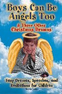 Boys Can Be Angels Too Paperback