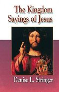 Jesus Collection: The Kingdom Sayings of Jesus Paperback