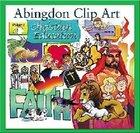 Abingdon Clip Art #04: Christian Education CDROM Win/Mac