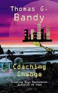 Coaching Change Paperback