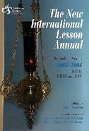 The New International Lesson Annual (2003-2004) Paperback