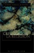 Cristo Es Contrario a La Religion (Christ Versus Religion) Paperback