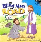 The Blind Man By the Road (Listen! Look! Series)