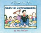 God's Ten Commandments (Follow And Do Series)