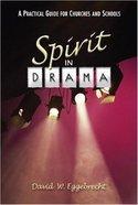 Spirit in Drama