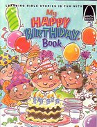 My Happy Birthday Book (Arch Books Series) Paperback