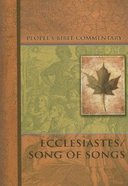 Ecclesiastes/Song of Songs (People's Bible Commentary Series) Paperback