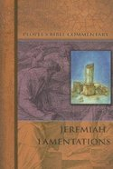 Jeremiah, Lamentations (People's Bible Commentary Series) Paperback
