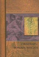 Obadiah, Jonah, Micah (People's Bible Commentary Series) Paperback