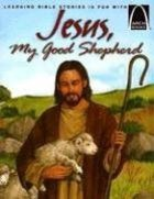 Jesus, My Good Shepherd (Arch Books Series) Paperback