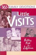 Little Visits Volume 4 (Little Visits Library Series)