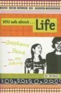 You Ask About...Life Paperback