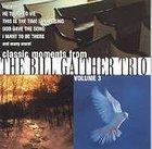 Classic Moments 3 - Bill Gaither Trio CD