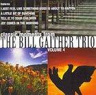 Classic Moments 4 - Bill Gaither Trio CD