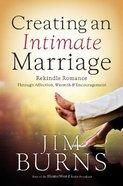 Creating An Intimate Marriage Hardback