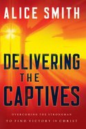 Delivering the Captives Paperback