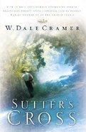 Sutter's Cross Paperback
