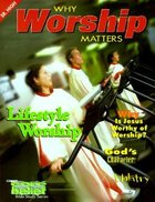Cbsh Why Worship Matters