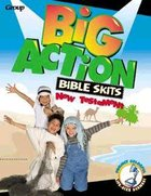 Big Action Bible Skits: New Testament Paperback