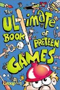 The Ultimate Book of Preteen Games Paperback